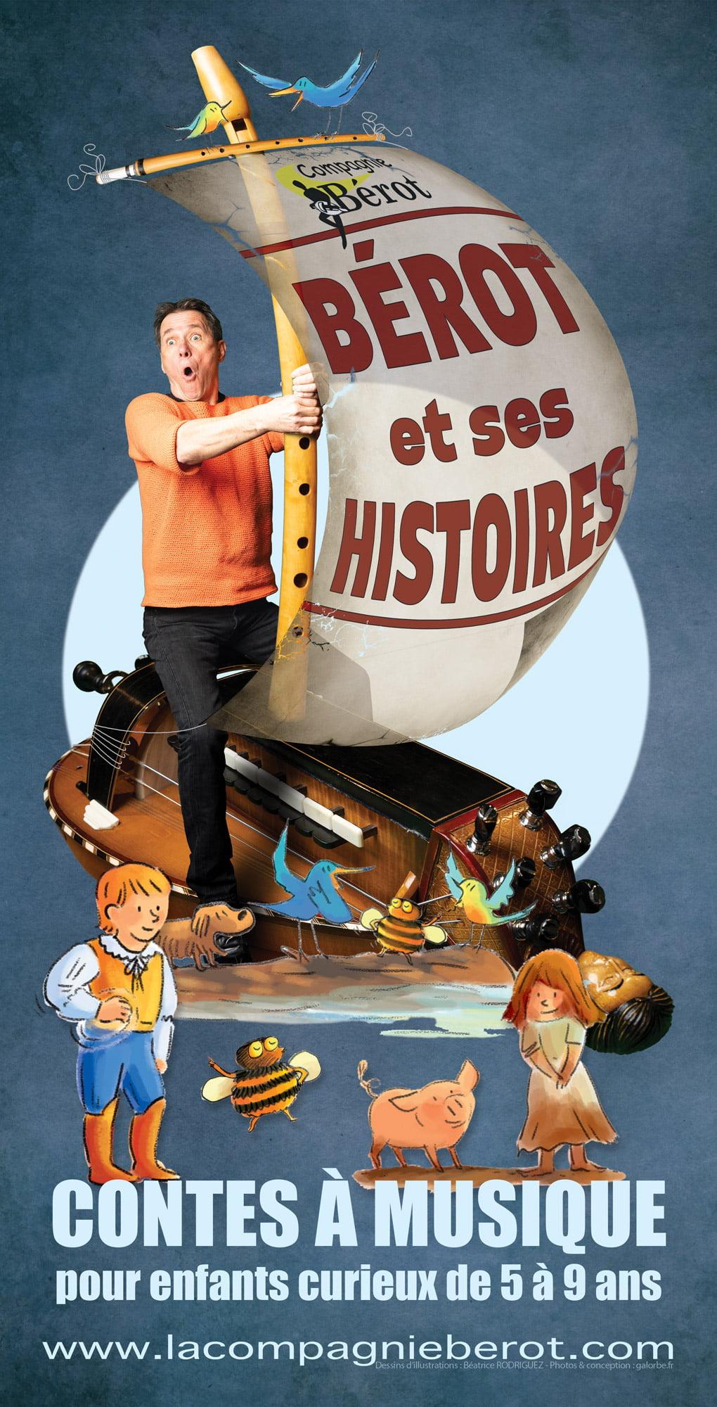 BÉROT ET SES HISTOIRES - Photo & conception Galorbe