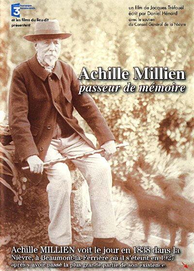 2004 - DVD « Achille Millien, passeur de Mémoire » Un film de jacques Tréfouël Avec l'Ensemble Musique Traditionnelle de Nevers Prod. « les films du lieu-dit »