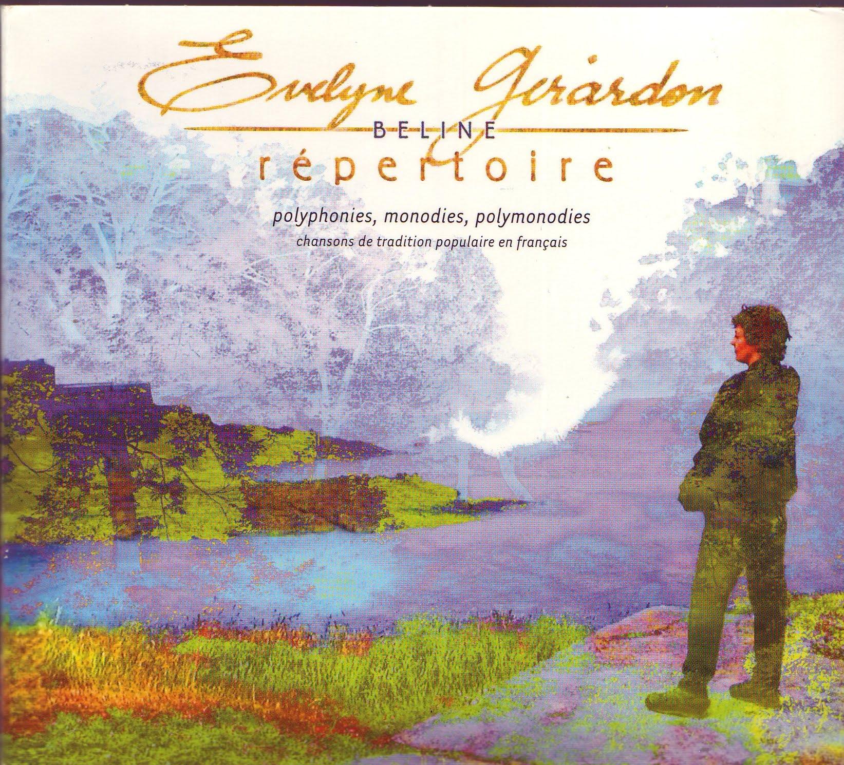 2005 - « Répertoire » Double-CD d' Évelyne Girardon Prod. La Compagnie Beline